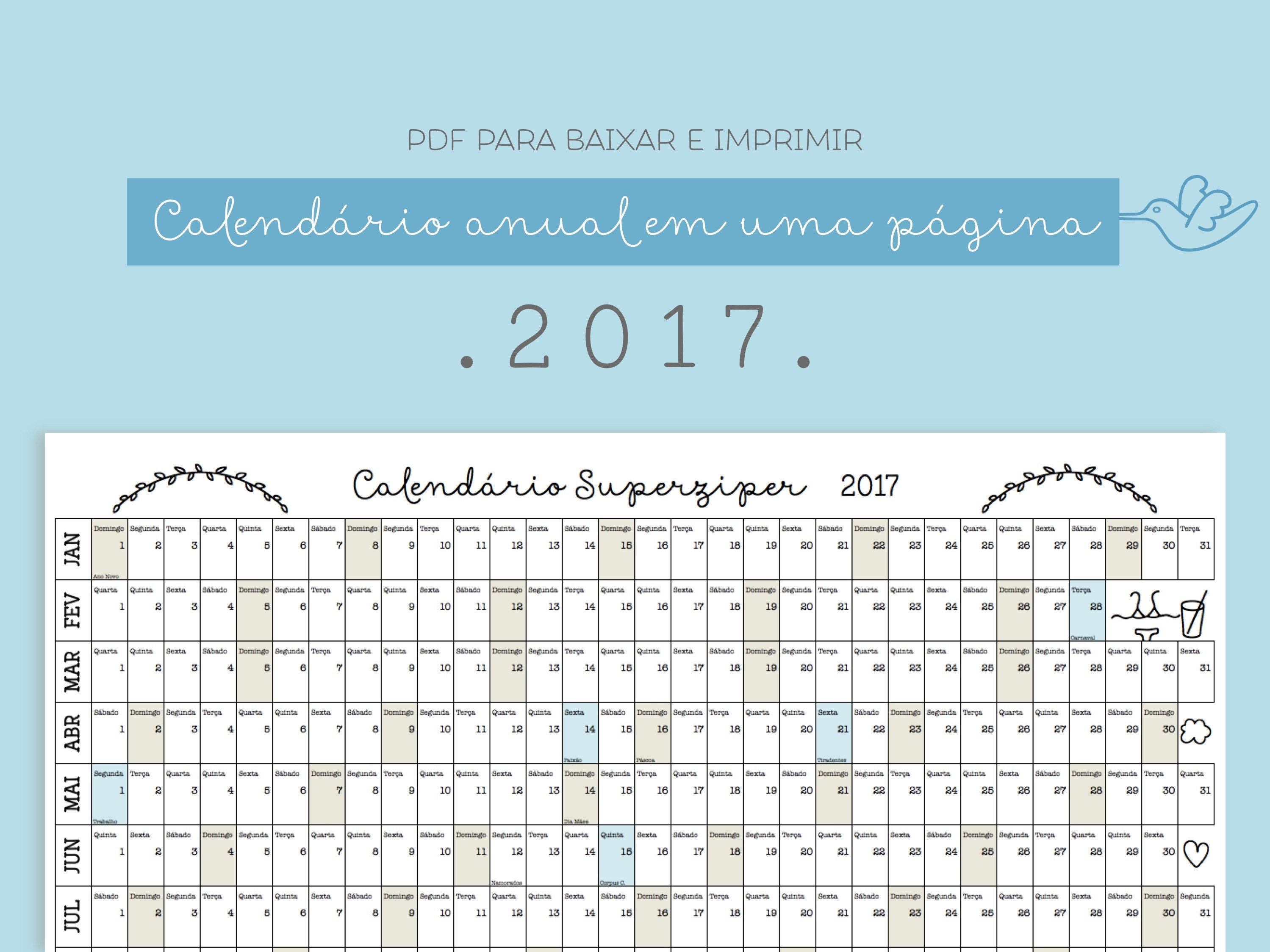 Acabamos criando aqui no Superziper uma tradi§£o de dividir vocªs o nosso calendário anual Eu Cláudia que n£o sou lá muito organizada