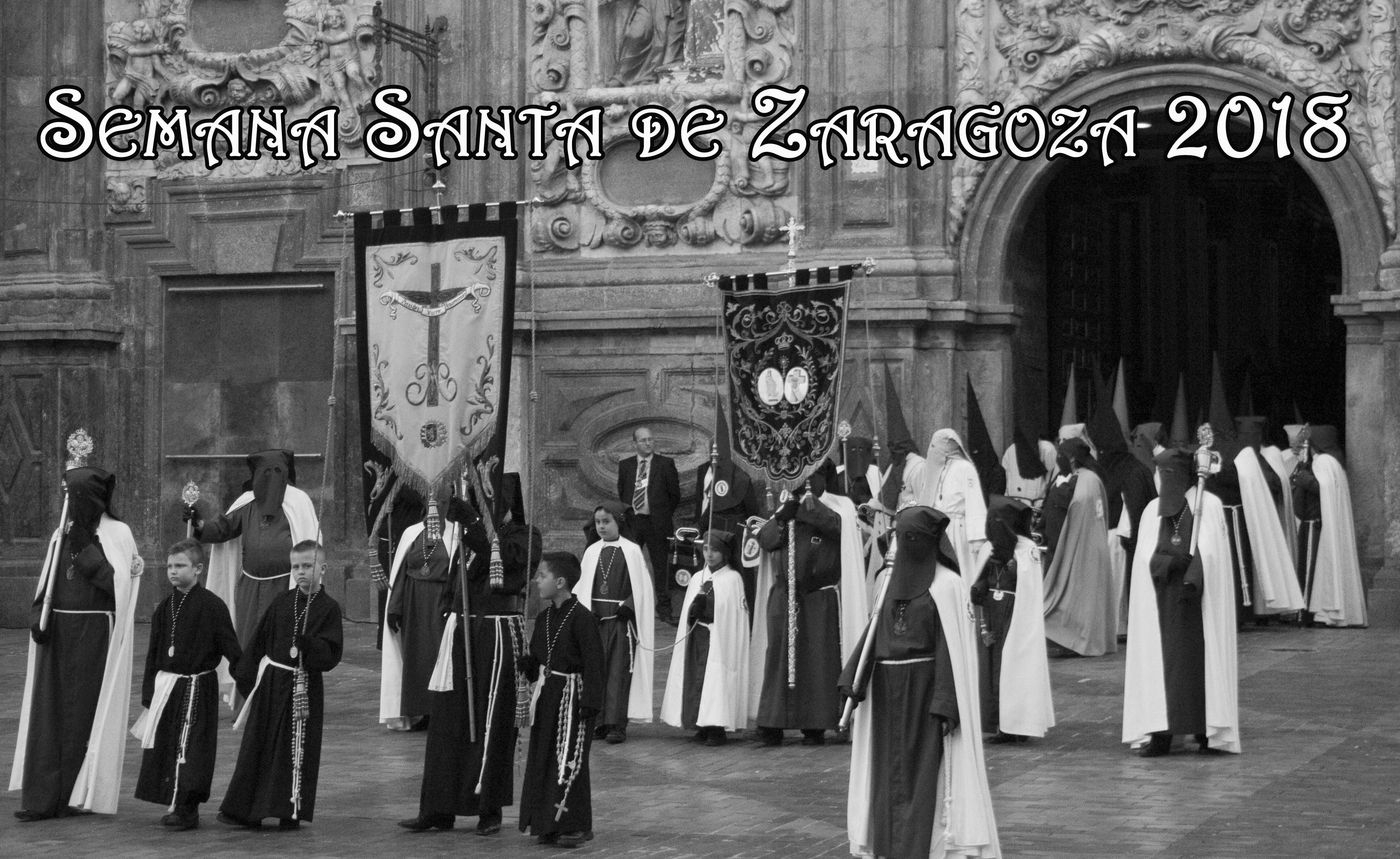 Semana Santa de Zaragoza 2019 Procesiones y recorridos Guia de Zaragoza