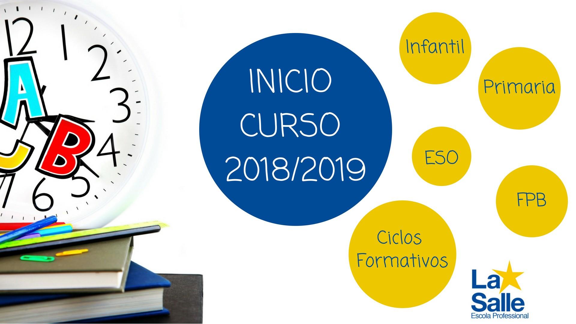 Calendario Escolar 2019 Las Palmas Más Populares Inicio Del Curso 2018 2019 Por Etapas Web Escuela Profesional La