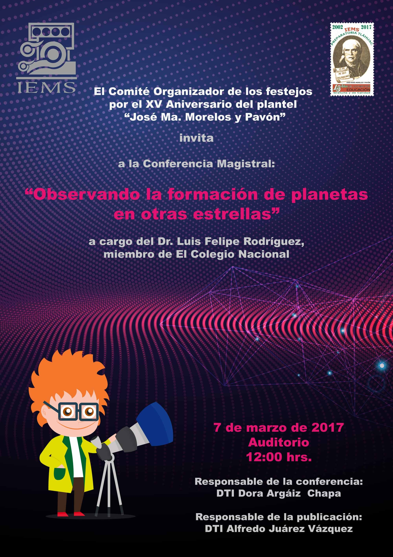 """Conferencia magistral """"Observando la formaci³n de planetas en otras estrellas"""""""