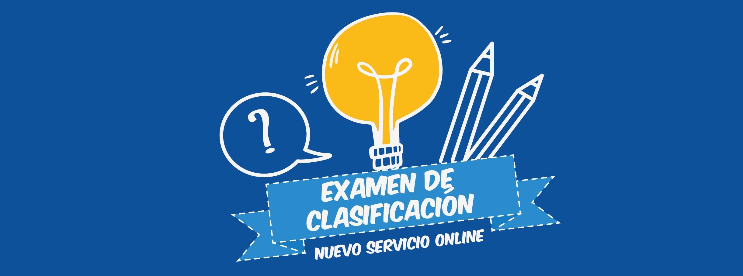Si ya tienes algºn conocimiento de inglés solicita tu cita para presentar el examen de clasificaci³n que nos ayudará a determinar en qué nivel debes