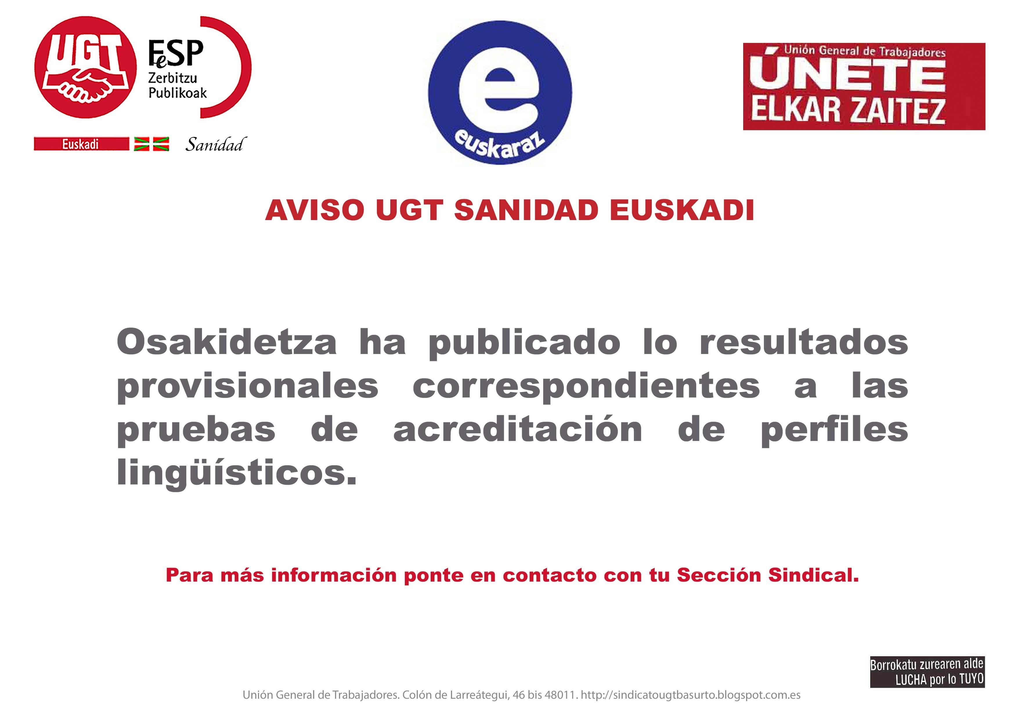 Osakidetza ha publicado lo resultados provisionales correspon ntes a las pruebas de acreditaci³n de perfiles lingüsticos