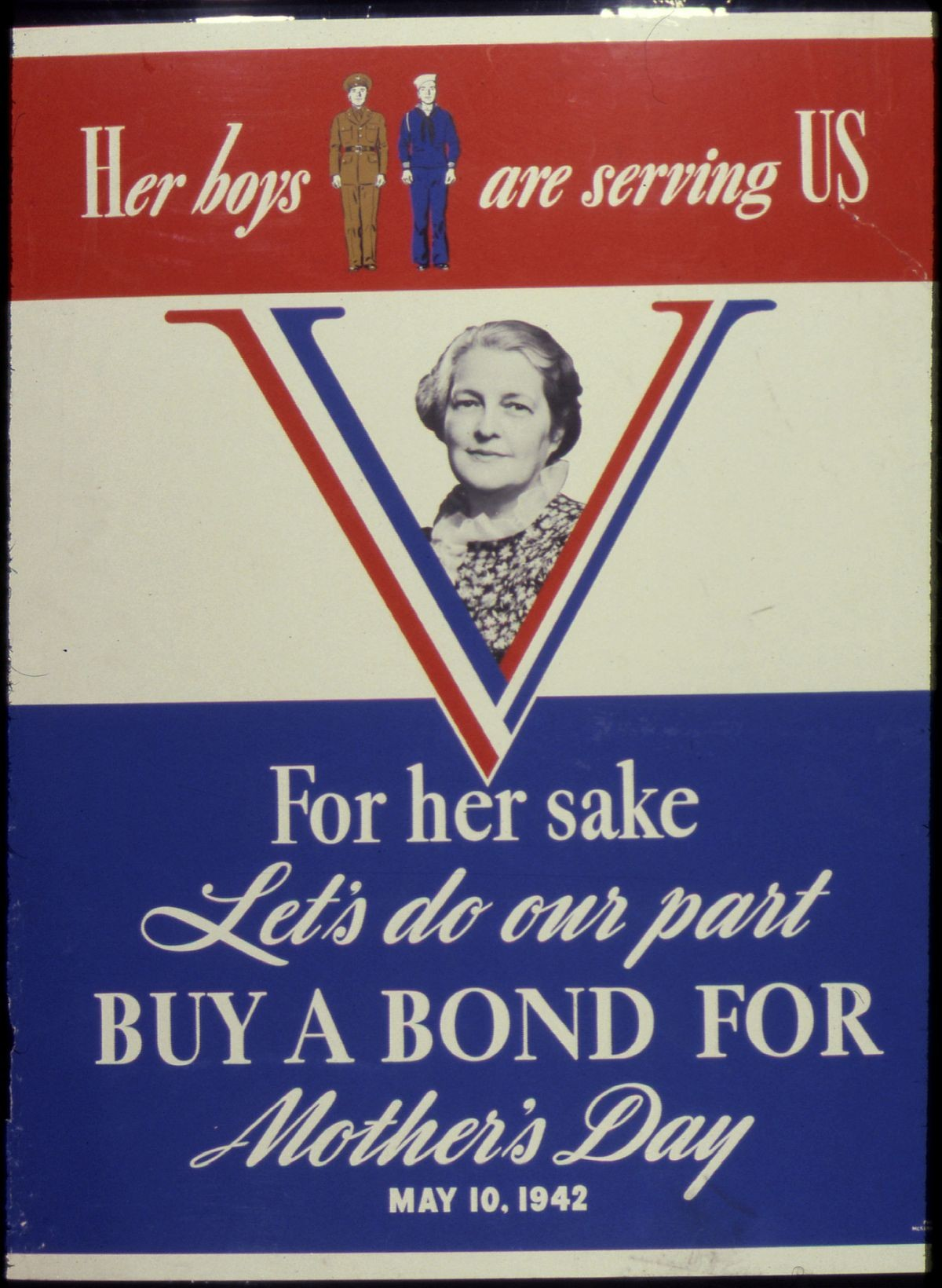 1200px Her Boys are Serving US For Her Sake Let s do Our Part Buy A Bond For Mother s Day May 10 1942 NARA