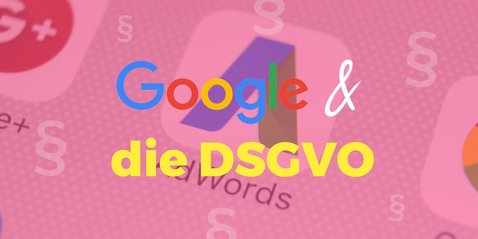 Google DSGVO