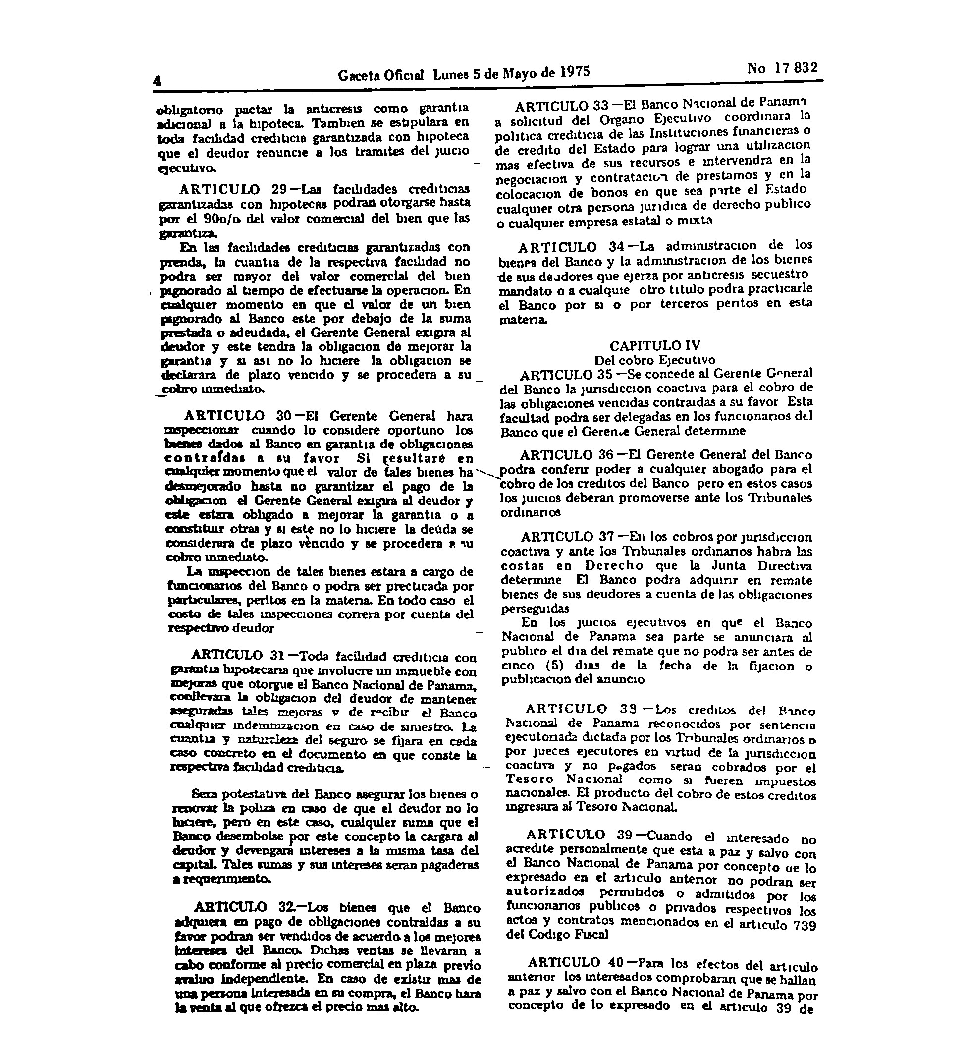 4 Caceta icial Lunes 5 de Mayo de 1975 obligatorio pactar la anticresis o garantia adicional