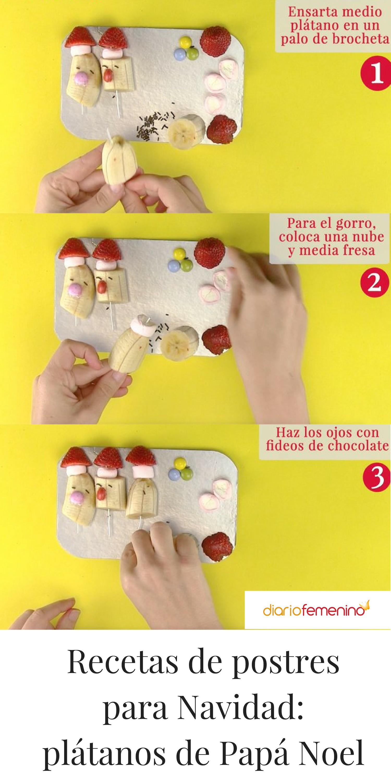 C³mo hacer paso a paso esta receta de postre fácil de plátanos de Papá Noel 🎅