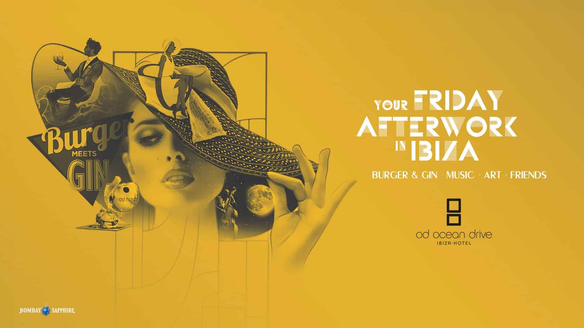 Calendario Anual 2018 E 2019 Más Recientes Burger Meets Gin afterwork Los Viernes En Od Ocean Drive Ibiza
