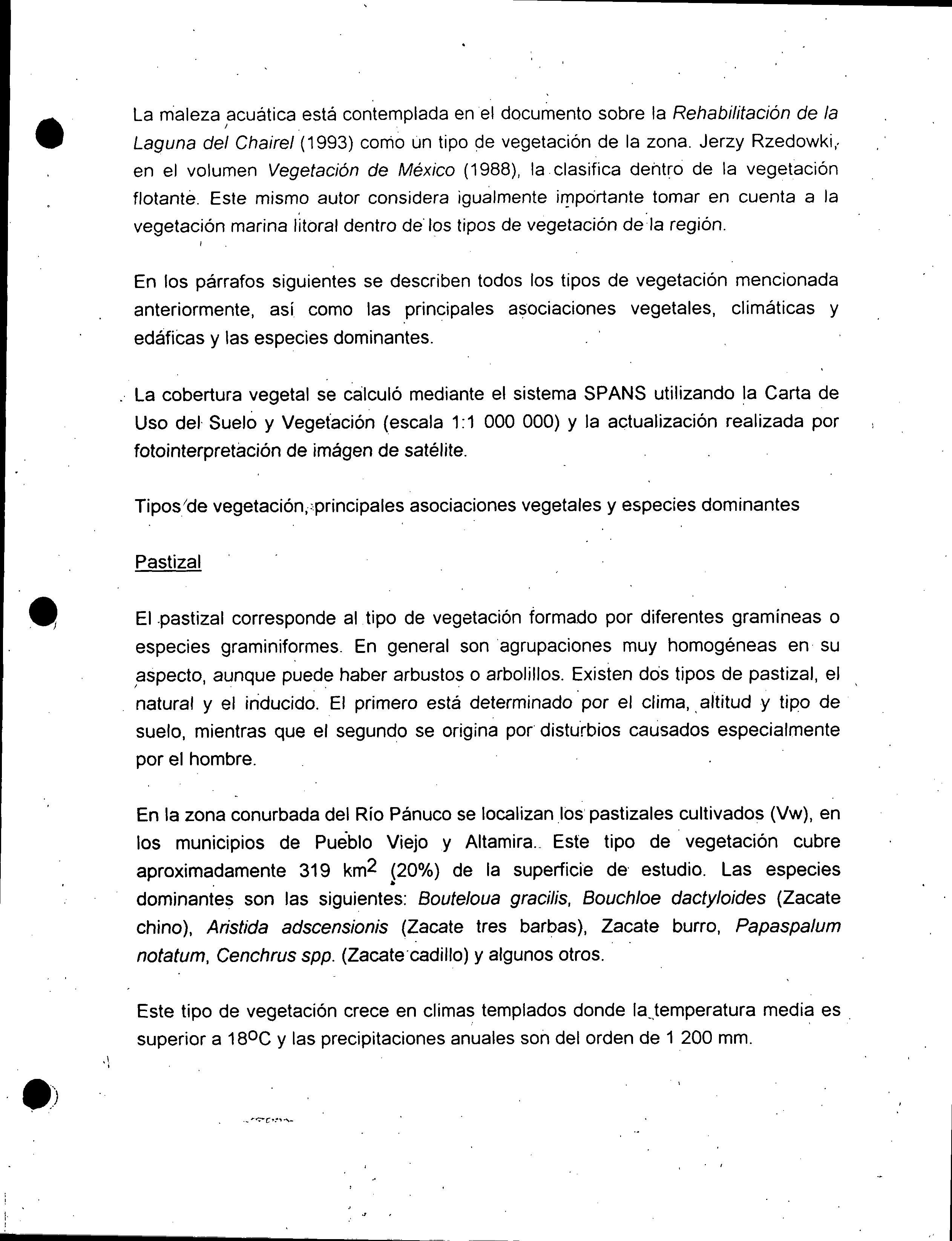 La maleza acuática está contemplada en el documento sobre la Rehabilitaci³n de la Laguna del Chairel