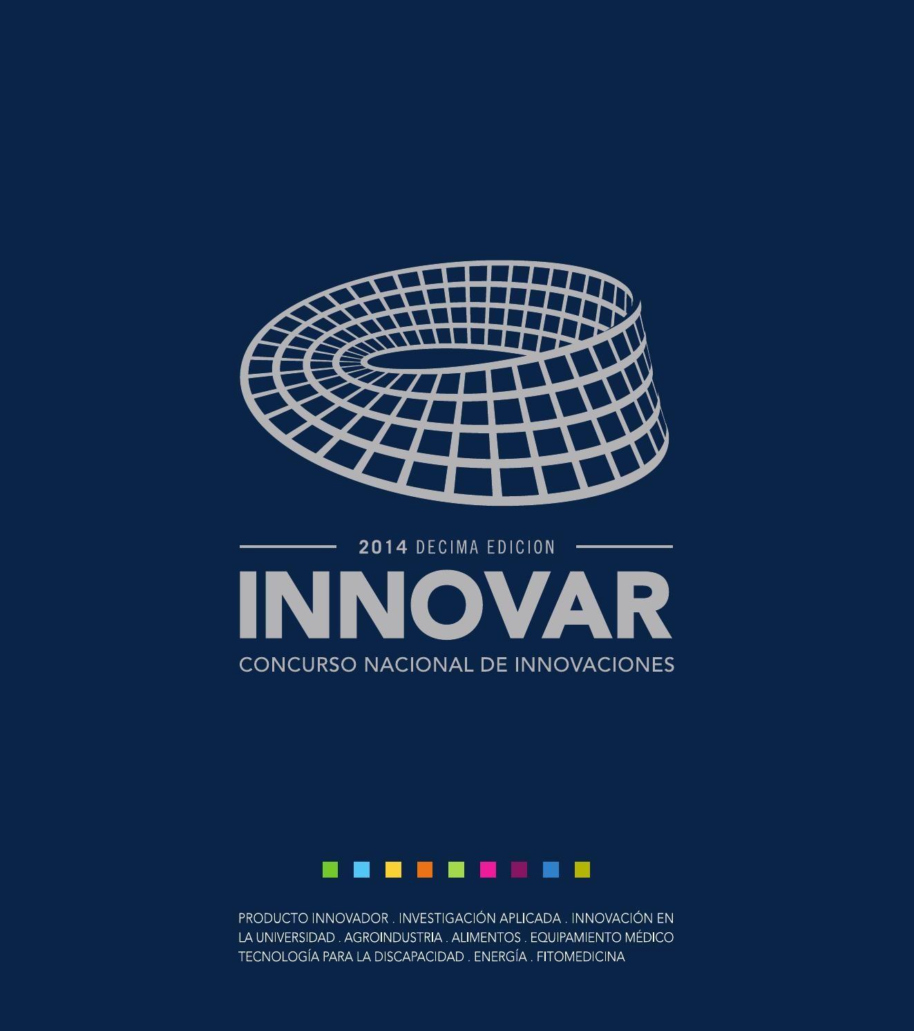 Catálogo INNOVAR 2014 by Concurso INNOVAR issuu