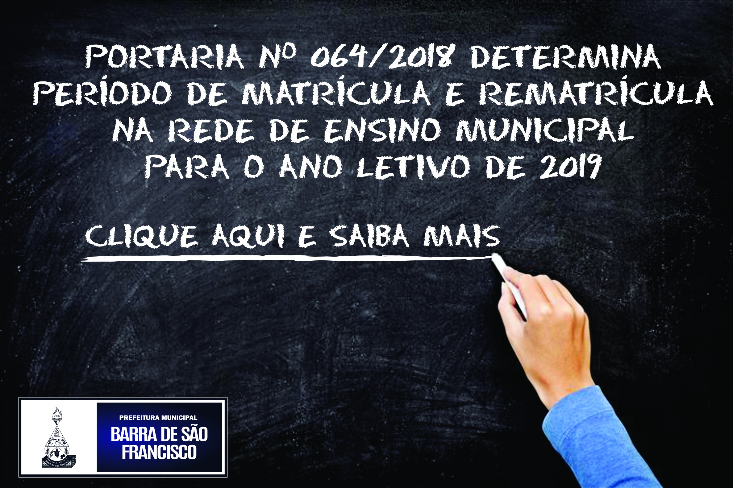 DIVULGADA A PORTARIA DE MATRCULA E REMATRCULA PARA O ANO LETIVO DE 2019 EM BARRA DE
