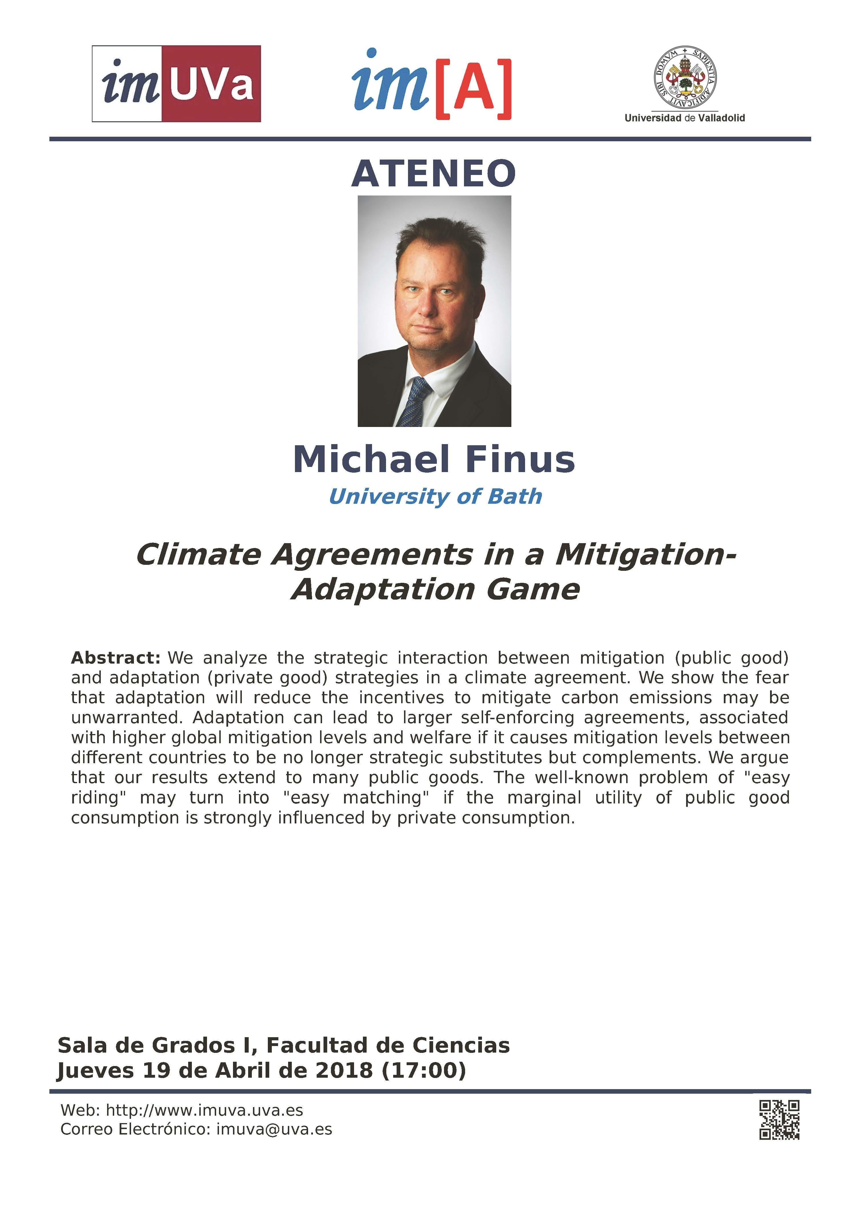 """Ateneo IMUVa """"Climate Agreements in a Mitigation Adaptation Game"""""""