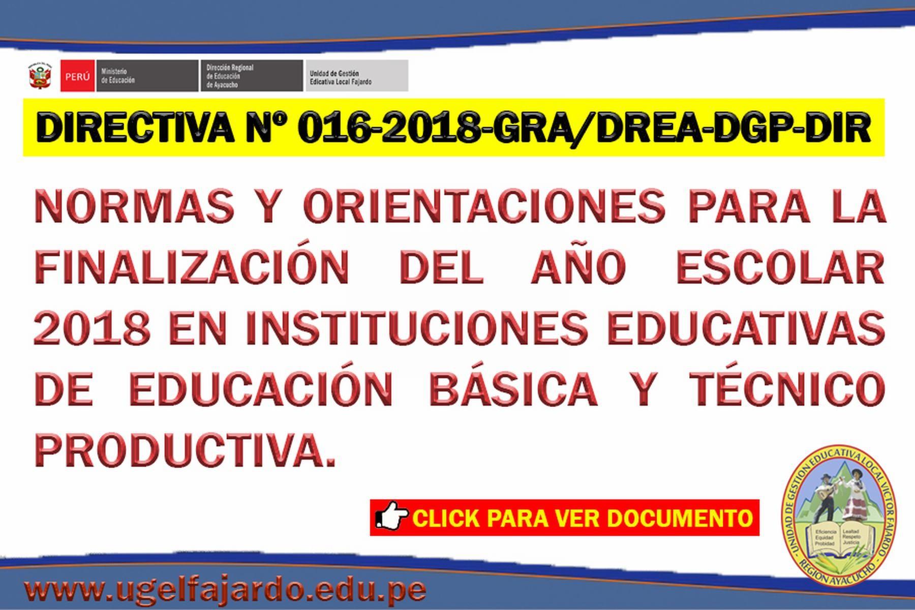 NORMAS Y ORIENTACIONES PARA LA FINALIZACION DEL A'O ESCOLAR 2018