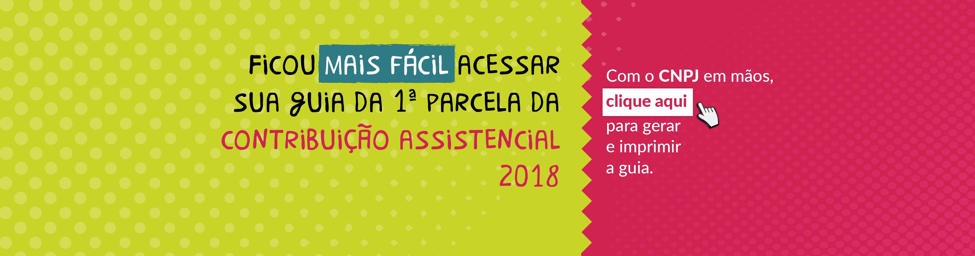 Acessar guia da primeira parcela da contribui§£o assistencial 2018