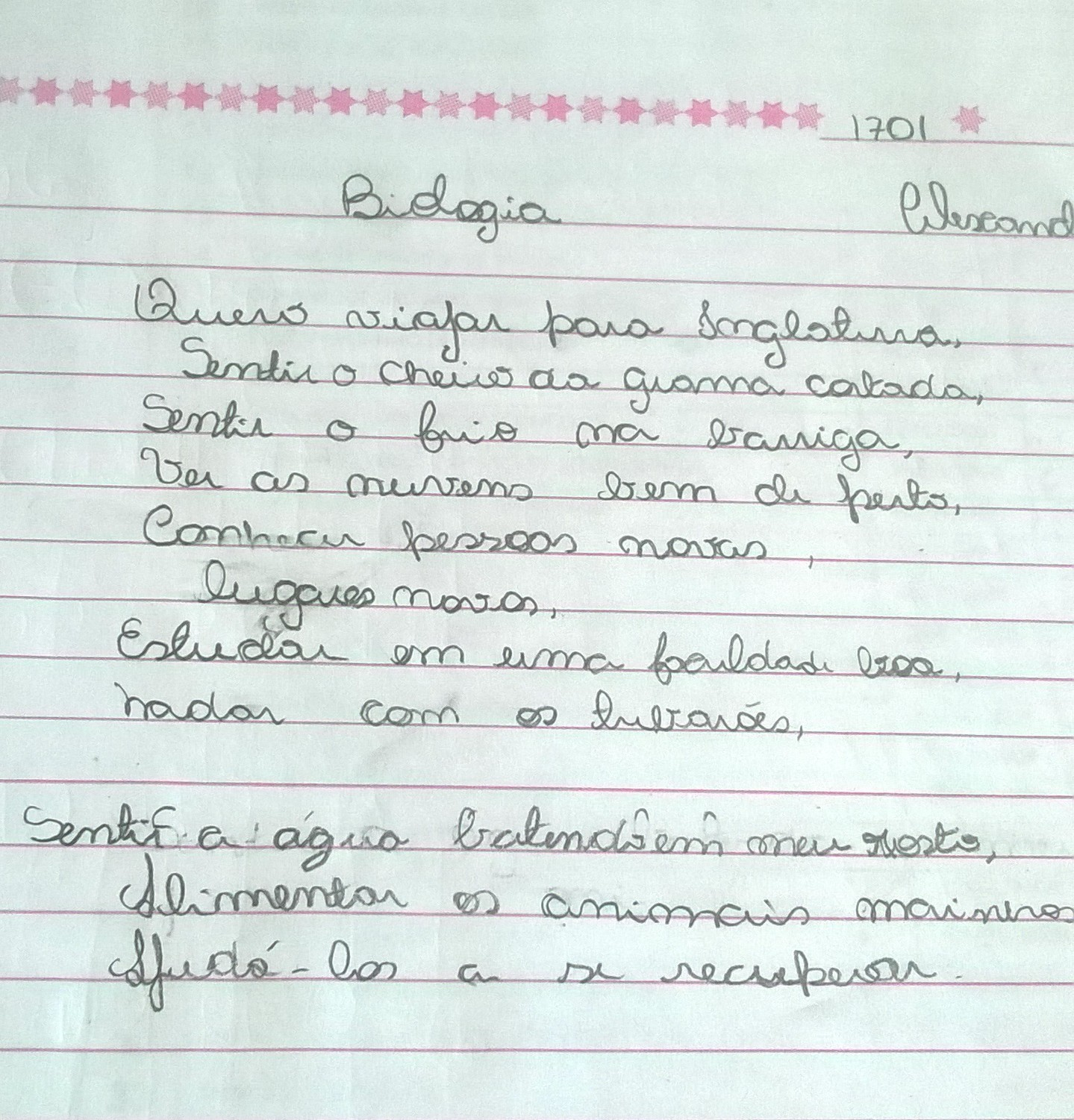 Meus alunos do 7° ano turma 1701 escreveram em forma de poesia suas pretensµes para o futuro