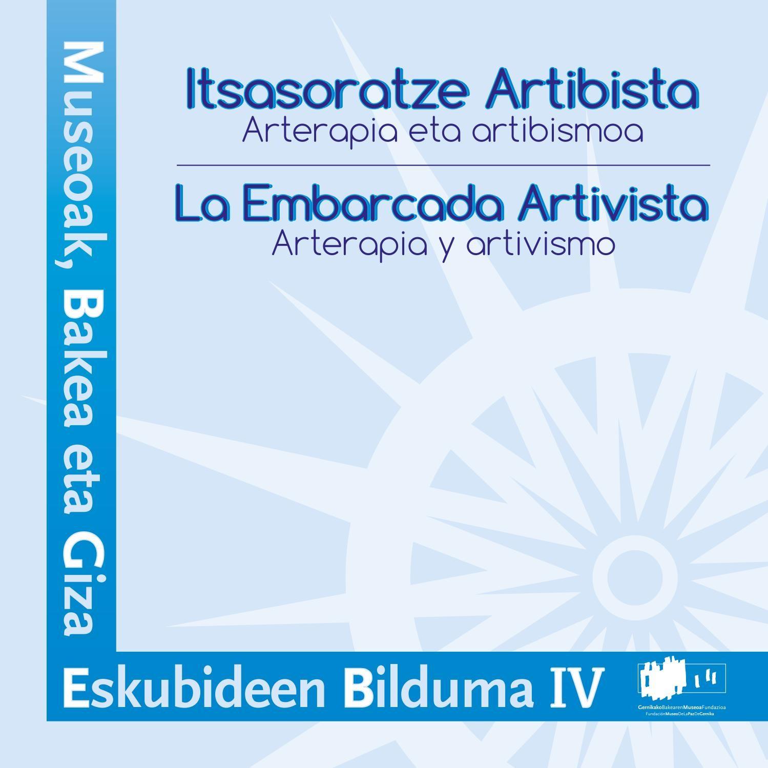 Embarcada artivista Itsasoratze artibista by Museo de la Paz de Gernika issuu