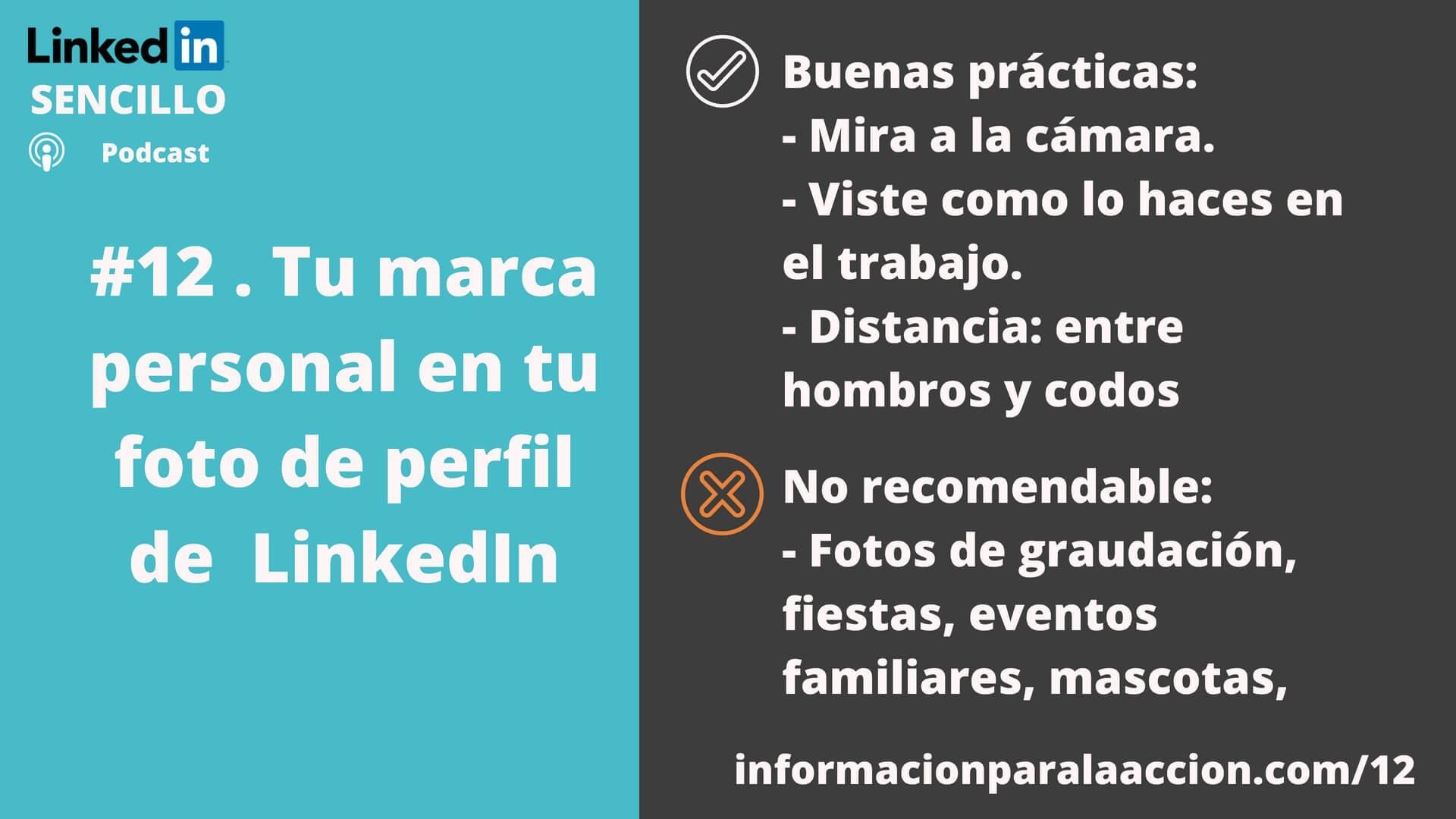 12 Tu marca personal en tu foto de perfil de LinkedIn