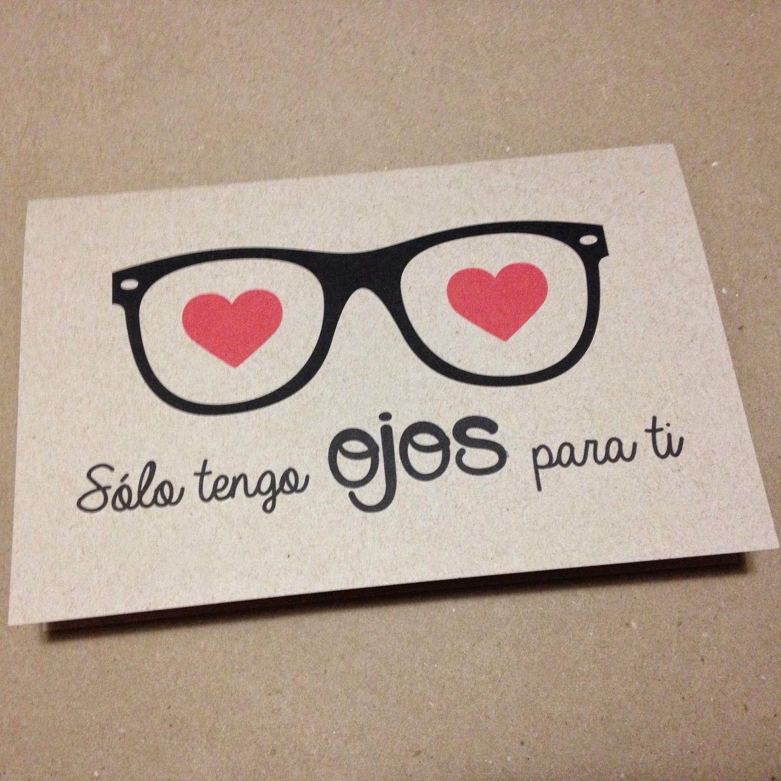 Tarjeta para San Valentn S³lo tengo ojos para ti