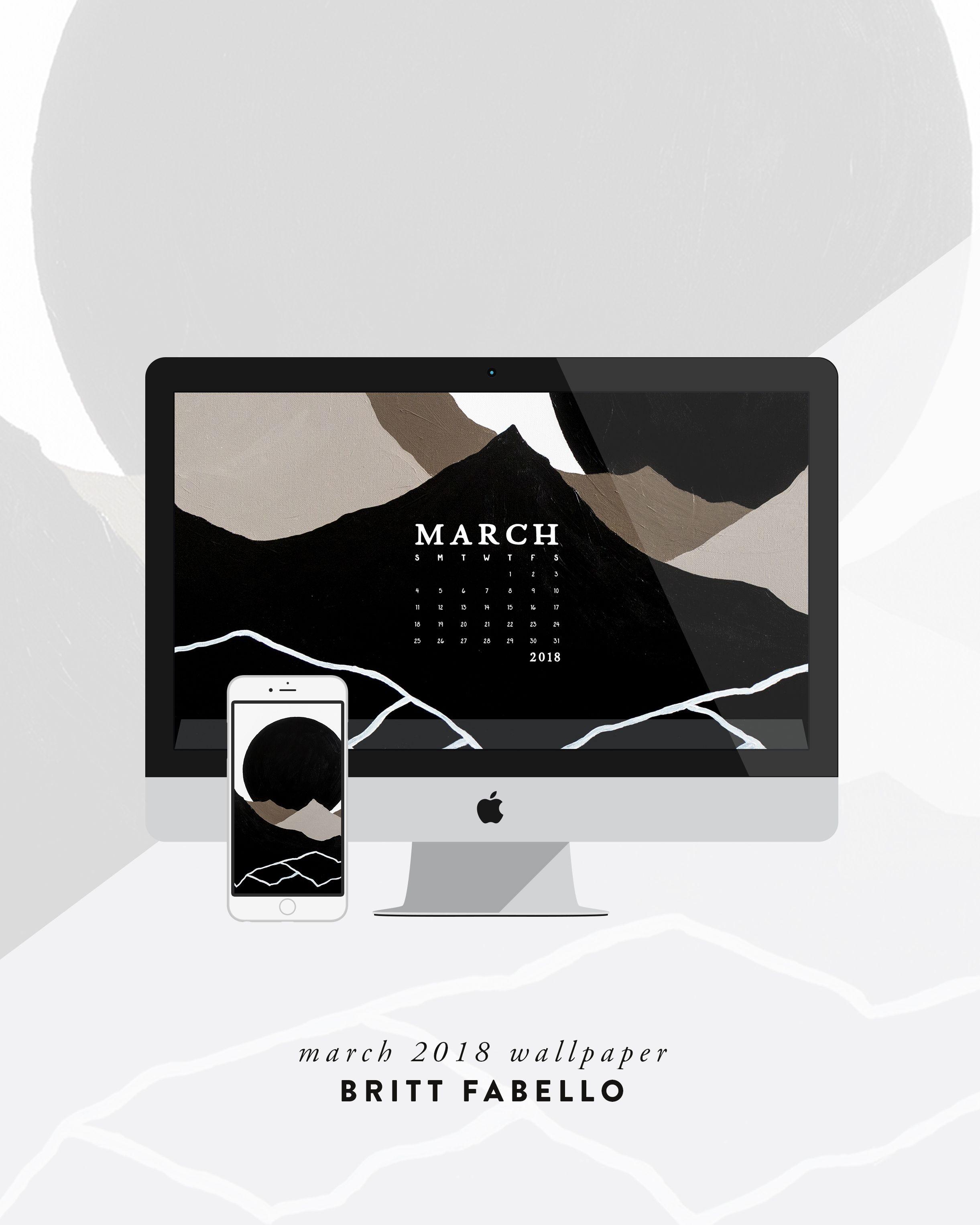 March 2018 Desktop Wallpaper by Britt Fabello Desktop Calendar Calendar Wallpaper March Desktop