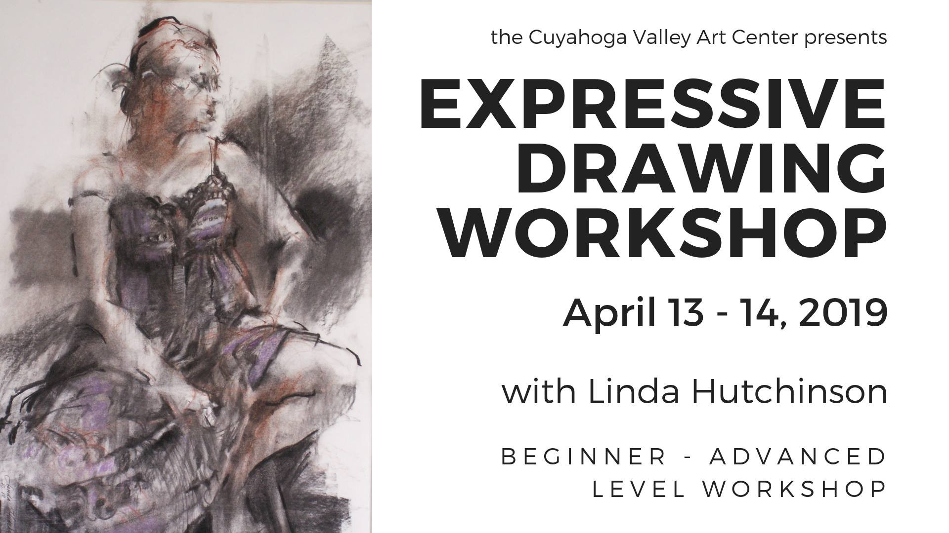 Expressive Drawing Workshop Cuyahoga Valley Art Center Cleveland [from 13 to 14 April]