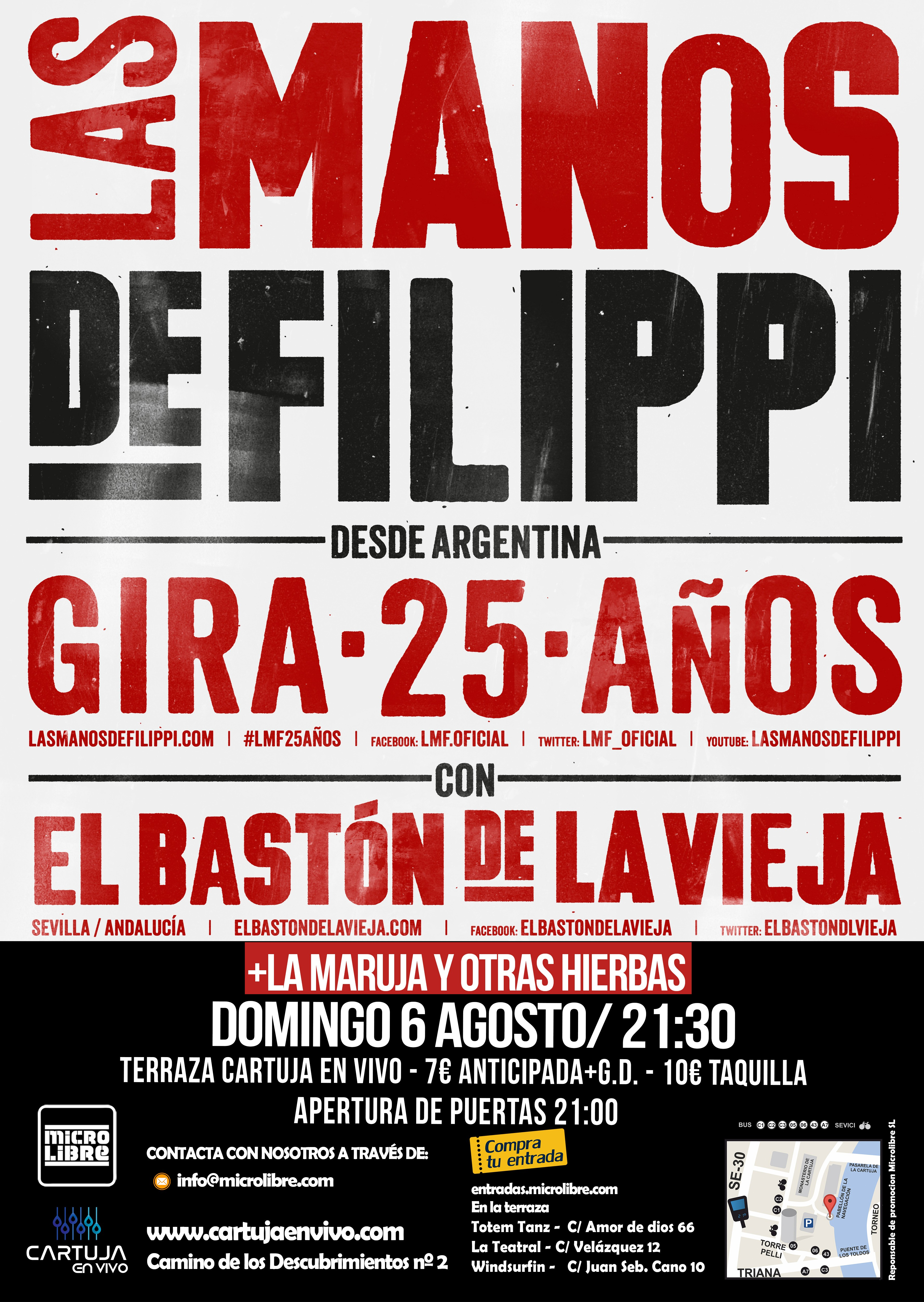 Las Manos de Filippi El Bast³n y La Maruja 6 Agosto Sevilla