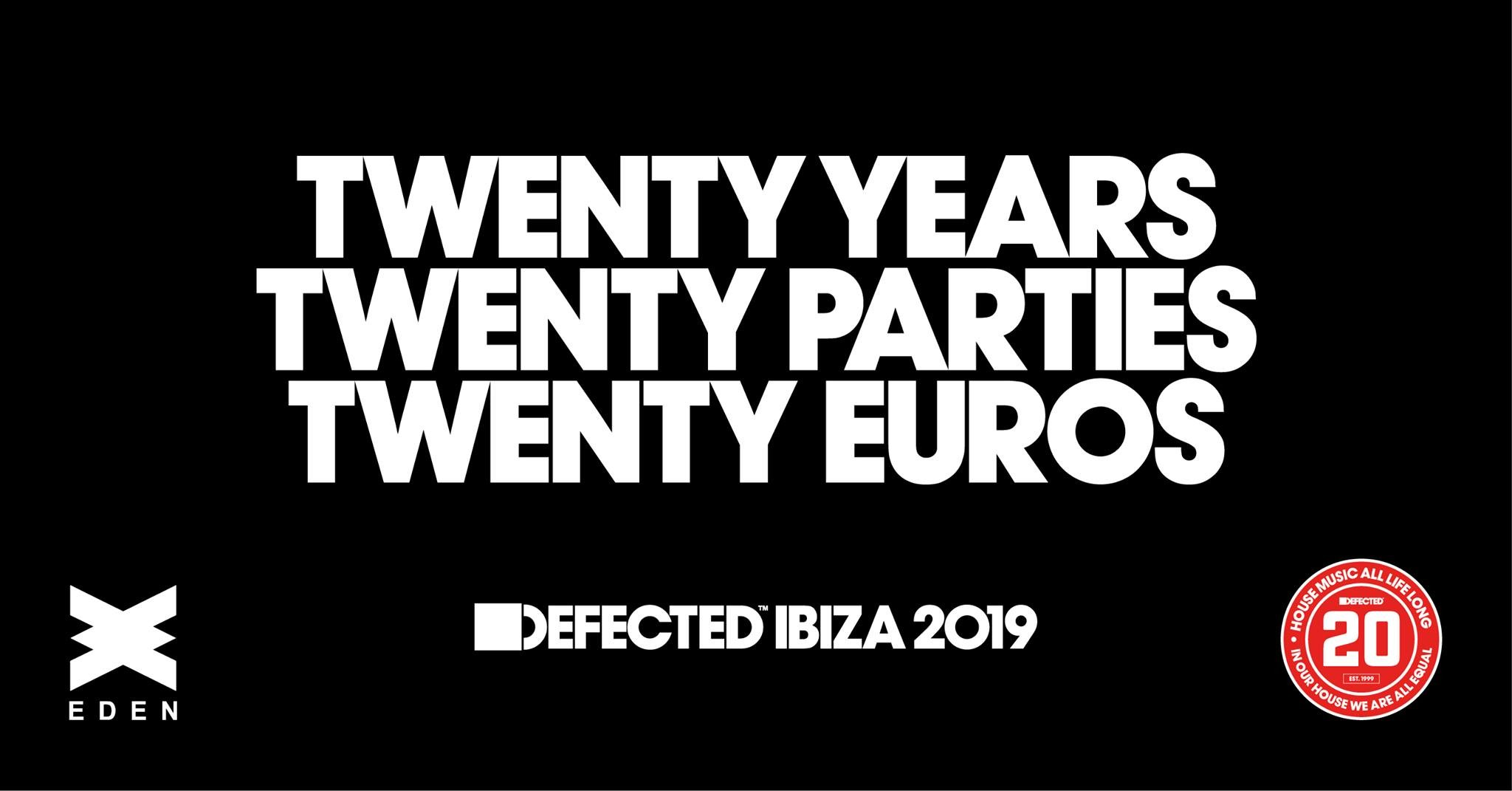 Defected in the house Eden Ibiza