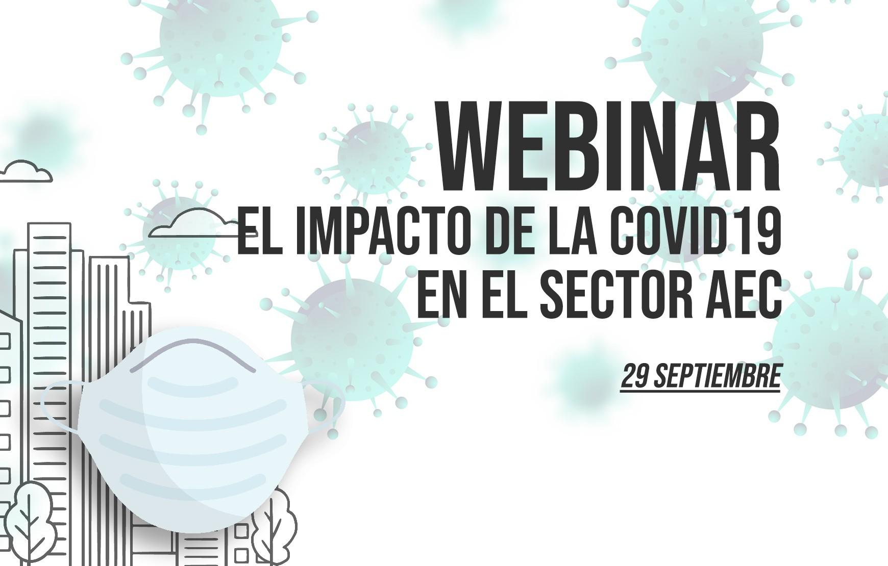 foto portada Webinar El impacto de la COVID19 en el sector AEC