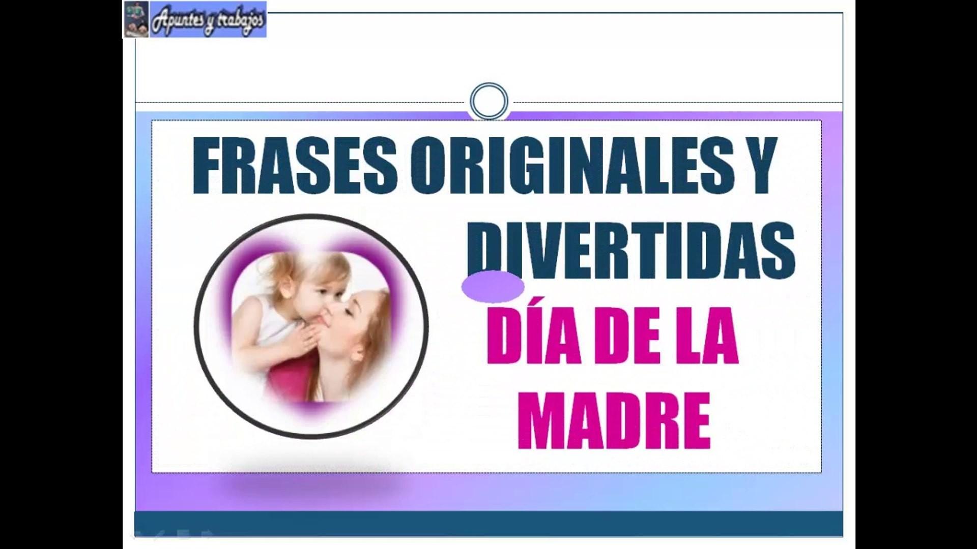 "♥dia de la madre♥ frases divertidas"" vdeo dailymotion"