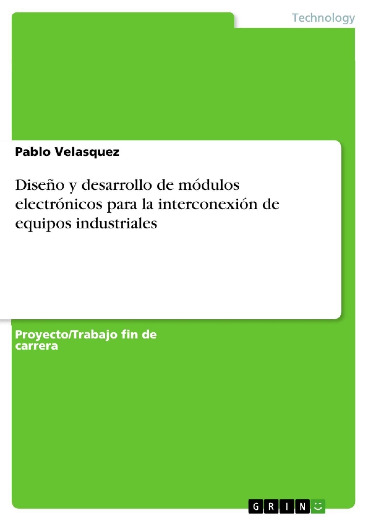 Dise±o y desarrollo de m³dulos electr³nicos para la interconexi³n