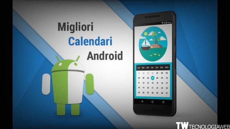 Calendario android Más Caliente Le 20 Migliori Applicazioni Per Il Calendario Per android